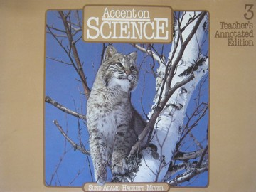 Accent on Science 3 TAE (TE)(Spiral) by Sund, Adams, Hackett,