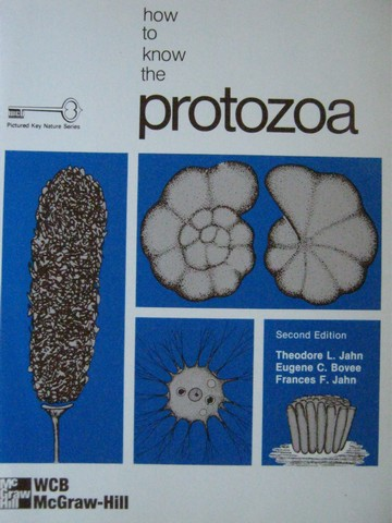 How to Know the Protozoa 2nd Edition (Spiral) by Jahn, Bovee,