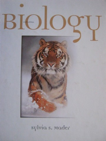 Biology 6th Edition (H) by Sylvia S Mader
