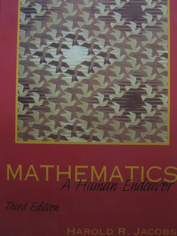 Mathematics A Human Endeavor 3rd Edition (H) by Jacobs