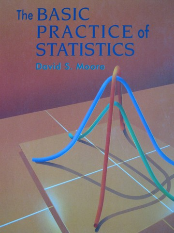 Basic Practice of Statistics (H) by David S Moore