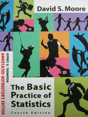 Basic Practice of Statistics 4th Edition AIE (TE)(H) by Thompson