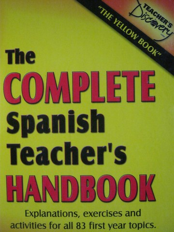 Complete Spanish Teacher's Handbook (H) by Claire W Boomgaard