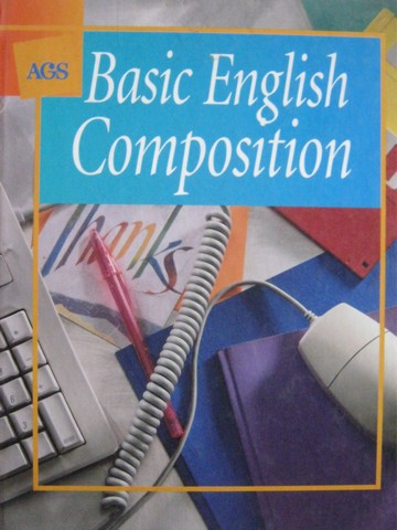 AGS Basic English Composition (H) by Bonnie L Walker