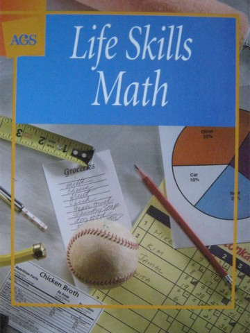 AGS Life Skills Math (H) by Donald H Jacobs & August V Treff