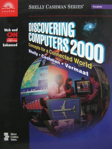 Discovering Computers 2000 Complete Edition (H) by Shelly