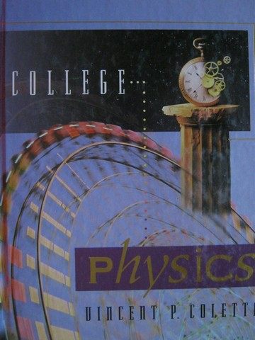 College Physics (H) by Vincent P Coletta