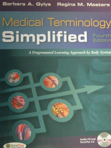 Medical Terminology Simplified 4th Edition (P) by Gylys,