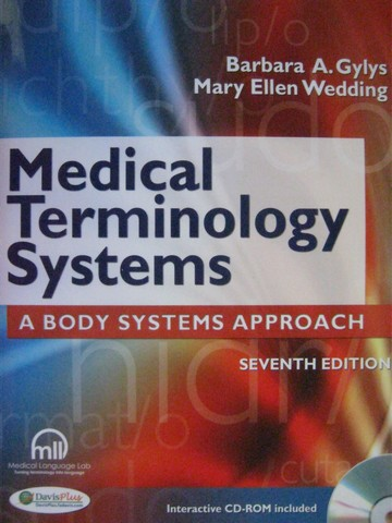 Medical Terminology Systems 7th Edition (P) by Gylys & Wedding