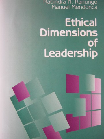 Ethical Dimensions of Leadership (P) by Kanungo & Mendonca