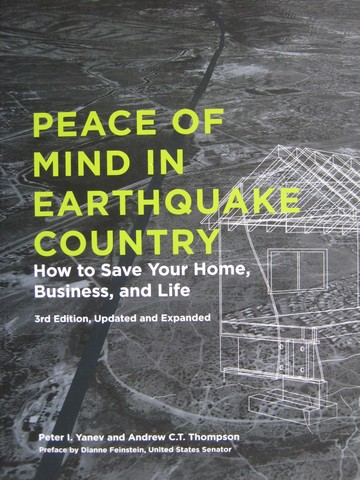 Peace of Mind in Earthquake Country 3rd Edition (P) by Yanev,