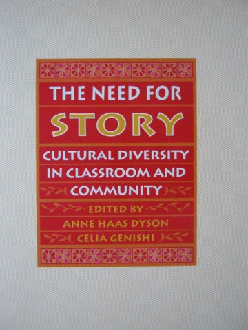 Need for Story Cultural Diversity in Classroom & Community (P)