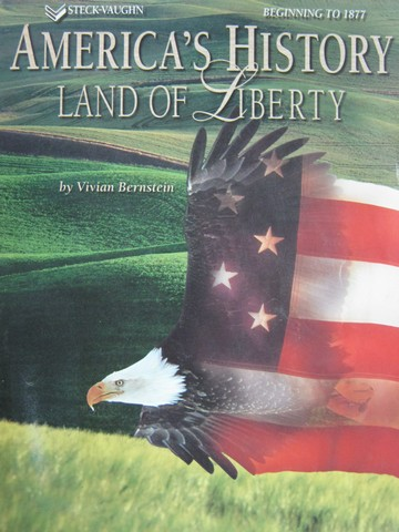 America's History Land of Liberty Beginning to 1877 (P)