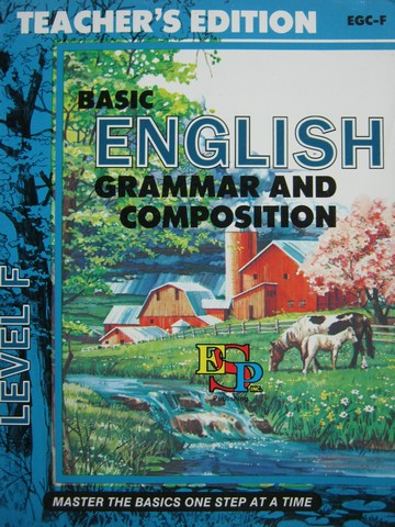 Basic English Grammar & Composition Level F TE (TE)(P) by Brooks
