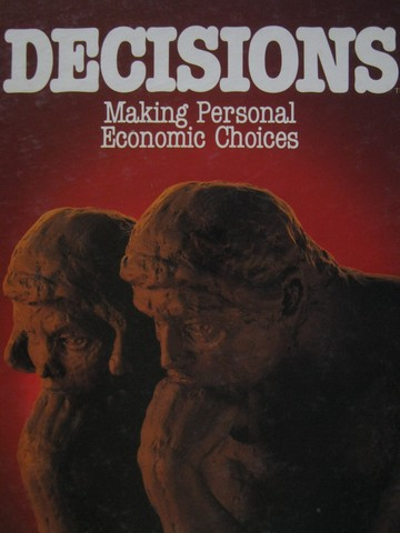 Decisions Making Personal Economic Choices (H) by Brenneke,
