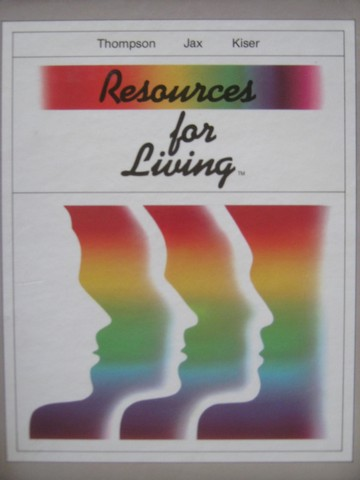 Resources for Living (H) by Thompson, Jax, & Kiser