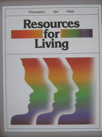 Resources for Living 2nd Edition (H) by Thompson, Jax, & Kiser