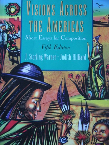 Visions Across the Americas 5th Edition (P) by Warner & Hilliard