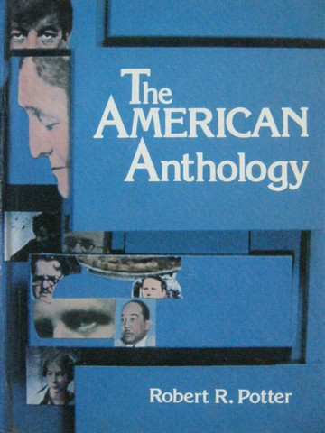 American Anthology (H) by Robert R Potter