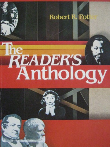 Reader's Anthology (P) by Robert R Potter
