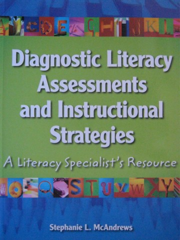 Diagnostic Literacy Assessments & Instructional Strategies (P)