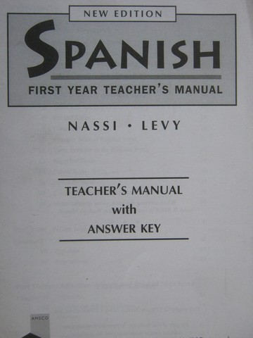Spanish 1st Year New Edition TM (TE)(P) by Nassi & Levy