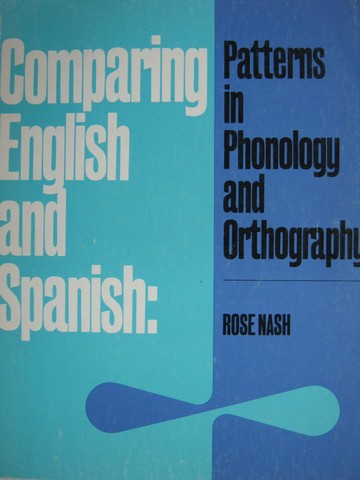 Comparing English & Spanish (P) by Rose Nash