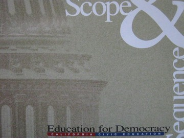 Education for Democracy Scope & Sequence (CA)(P) by Vigilante