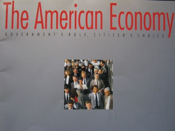 American Economy Government's Role Citizen's Choice (P)