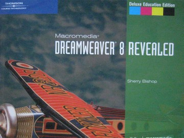 Macromedia Dreamweaver 8 Revealed Deluxe Education Edition (P)