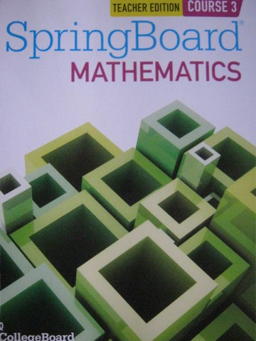 SpringBoard Mathematics Course 3 TE (TE)(P) by Barnett,