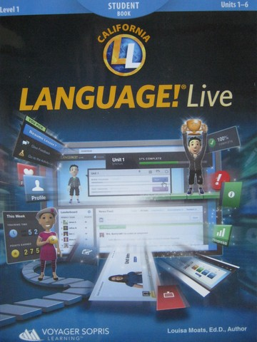 Language! Live Level 1 Units 1-6 Student Book (CA)(P) by Moats