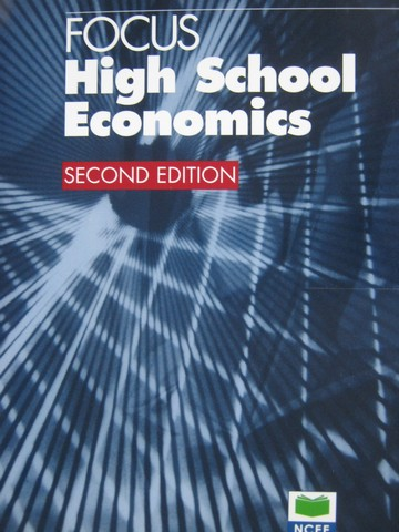 Focus High School Economics 2nd Edition (P) by Watts, McCorkle,