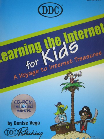 Learning the Internet for Kids (Spiral) by Denise Vega
