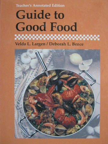 Guide to Good Food TAE (TE)(H) by Velda Largen & Deborah Bence