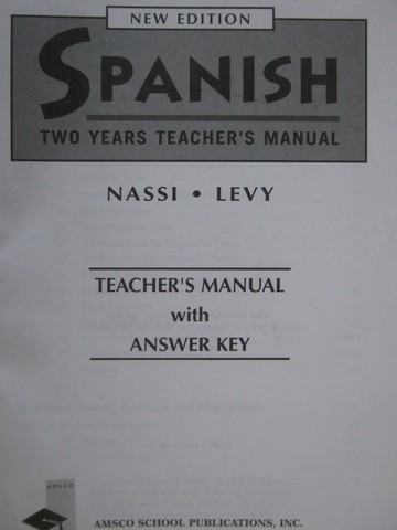 Spanish 2 Years New Edition TM (TE)(P) by Nassi & Levy