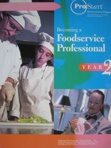 ProStart Becoming a Foodservice Professional Year 2 (H)
