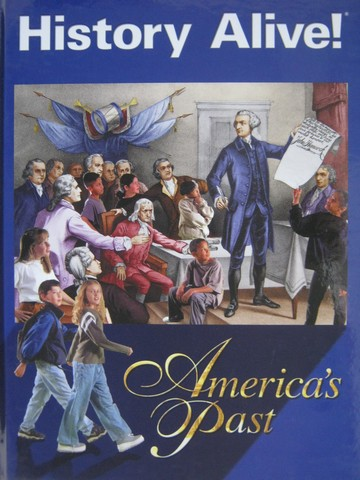 History Alive! America's Past (H) by Bert Bower & Jim Lobdell