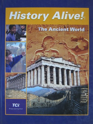 History Alive! The Ancient World (H) by Bower & Lobdell
