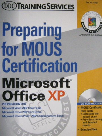 Preparing for MOUS Certification Microsoft Office XP (Spiral)