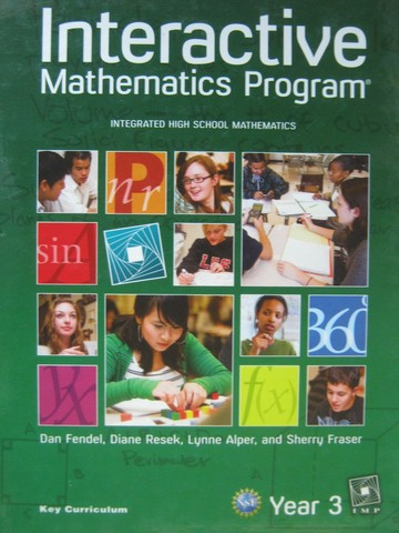 Interactive Mathematics Program Year 3 2nd Edition (H) by Fendal