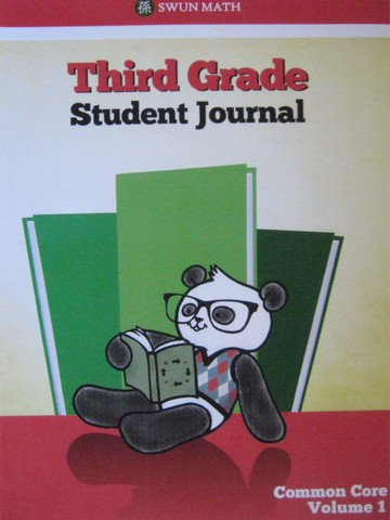 Swun Math Common Core 3 Student Journal Volume 1 (Spiral)