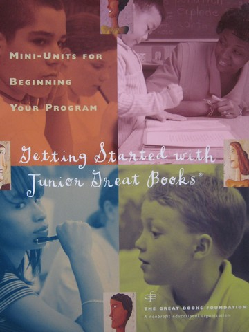 Getting Started with Junior Great Books (P) by William Seabright