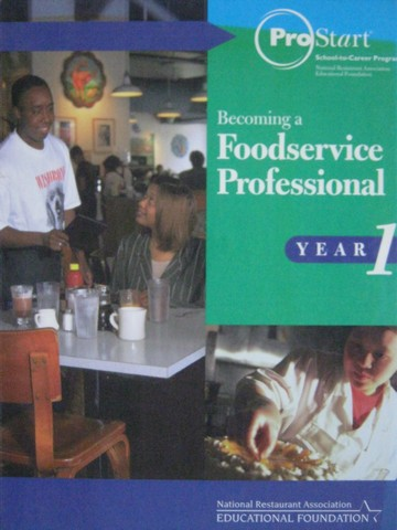 ProStart Becoming a Foodservice Professional Year 1 (H)