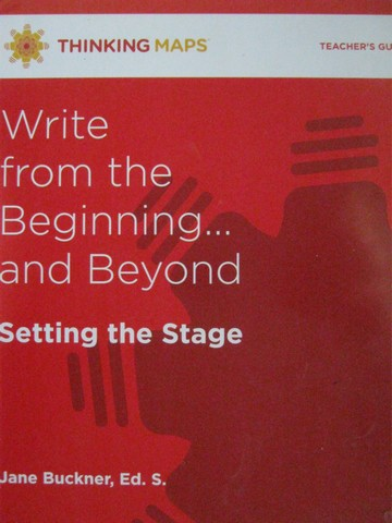 Write from the Beginning & Beyond Setting the Stage TG (Binder)