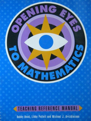 Opening Eyes to Mathematics 3&4 TRM (TE)(Spiral) by Head,