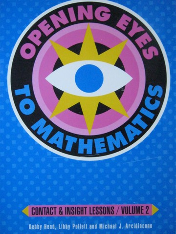 Opening Eyes to Mathematics 3 TE Volume 2 (TE)(Spiral) by Head,