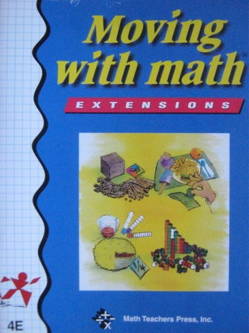 Moving with Math 4E Extensions (P) by Caryl Kelly Pierson