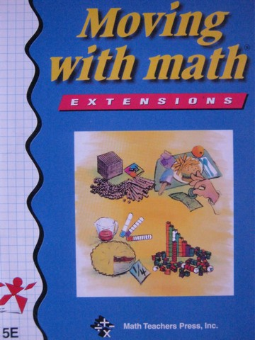 Moving with Math 5E Extensions (P) by Caryl Kelly Pierson