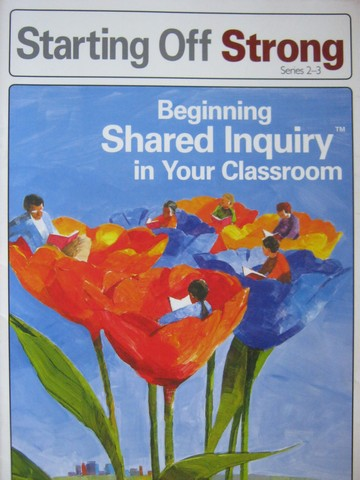 Beginning Shared Inquiry in Your Classroom (P)